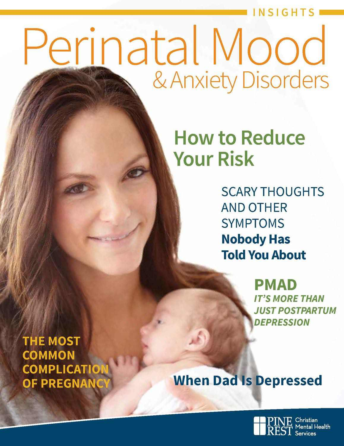Woman with infant, Perinatal Mood and Anxiety Disorders Cover of Insights Magazine